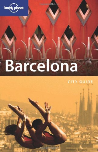 9781740598606: Lonely Planet Barcelona (City Guide)
