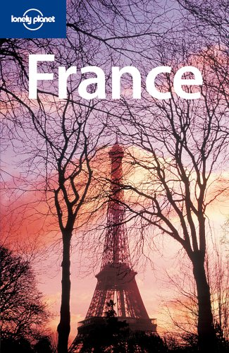 9781740599238: France (Lonely Planet France)