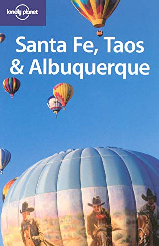 Lonely Planet Santa Fe, Taos & Albuquerque (1740599659) by Kim Grant