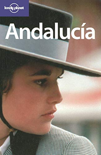 9781740599733: Lonely Planet Andalucia (Regional Guide)
