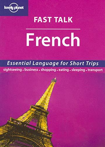 9781740599931: Fast talk french. Ediz. inglese
