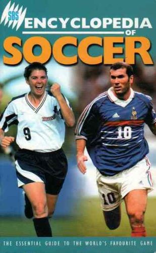 9781740640435: Sbs Encyclopedia of Soccer: The Essential Guide to the World's Favourite Game