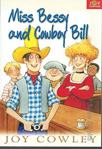 9781740659017: Miss Bessy and Cowboy Bill : Joy Chapters Red