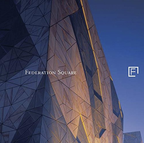 Federation Square: Andrew Brown-May et