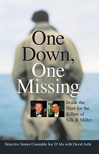 9781740661416: One Down, One Missing: The True Inside Story of a Major Australian Police Taskforce