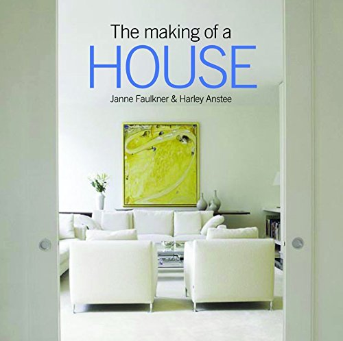 9781740662772: Making Of A House
