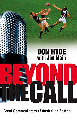 9781740663076: Beyond the Call: Great Commentators of Australian Football