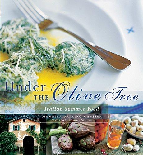 9781740664684: Under The Olive Tree: Italian Summer Food