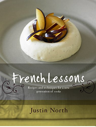 9781740665377: French Lessons: Recipes And Techniques For A New Generation Of Cooks