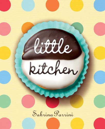 9781740667432: Little Kitchen: 40 Delicious and Simple Things that Children Can Really Make