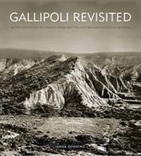 Gallipoli Revisited: In the Footsteps of Charles: Janda Gooding