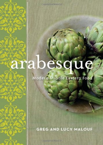 9781740667678: Arabesque: Modern Middle Eastern Food