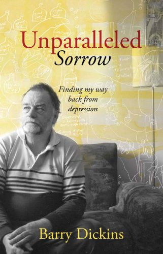 9781740668033: Unparalleled Sorrow: Finding My Way Back From Depression