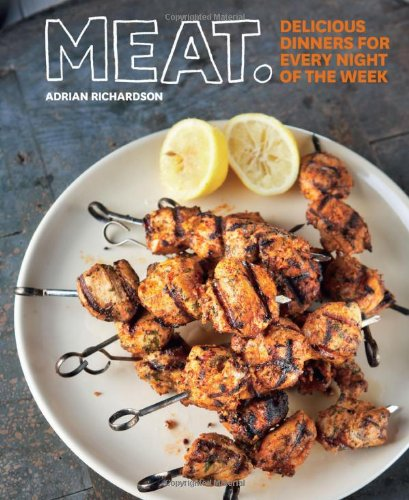 9781740668064: Meat: Delicious Dinners for Every Night of the Week