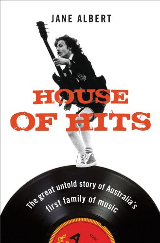 9781740668811: House of Hits: The Great Untold Story of Australia's First Family of Music
