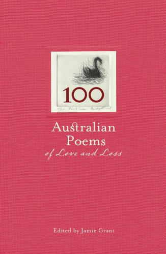 9781740669108: 100 Australian Poems Of Love & Loss