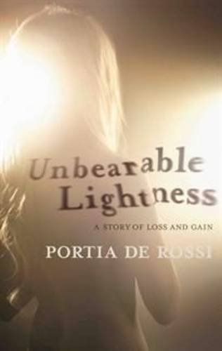 9781740669399: Unbearable Lightness: A Story of Loss and Gain