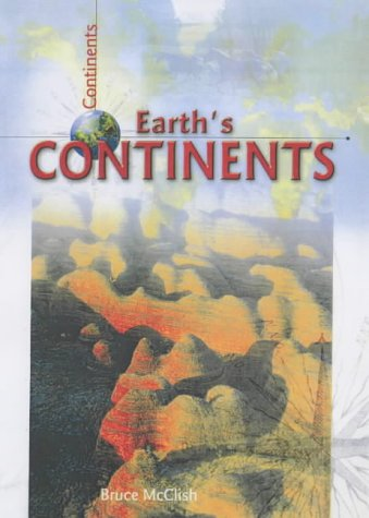 9781740701266: Earth's Continents