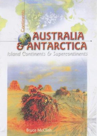 9781740701297: Australia and Antarctica: Island Continents