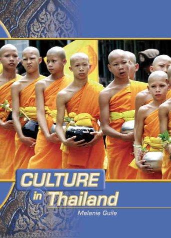 Thailand (Culture In.): Melanie Guile