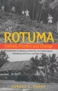 9781740760249: Rotuma: Custom, Practice and Change