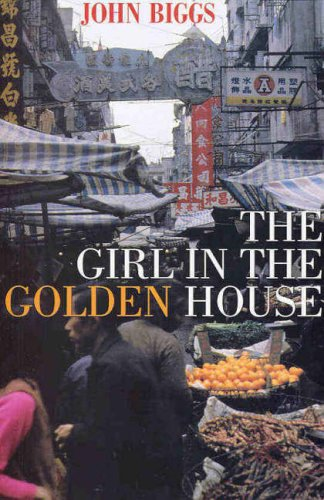 The Girl in the Golden House.