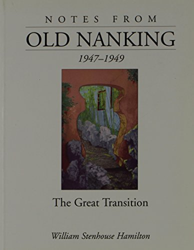 9781740760454: Notes from Old Nanking, 1947-1949: The Great Transition