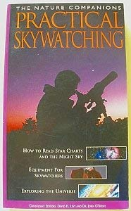 The Nature Companions Practical Skywatching (1740893786) by Robert Burnham; Alan Dyer; Robert A. Garfinkle; Martin George; Jeff Kanipe; David H. Levy