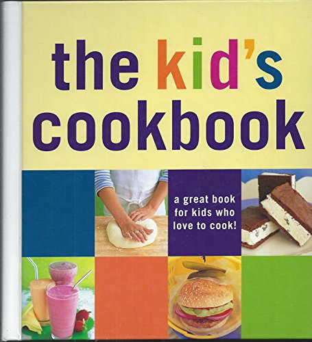 9781740895309: The Kid's Cookbook (Cookery)