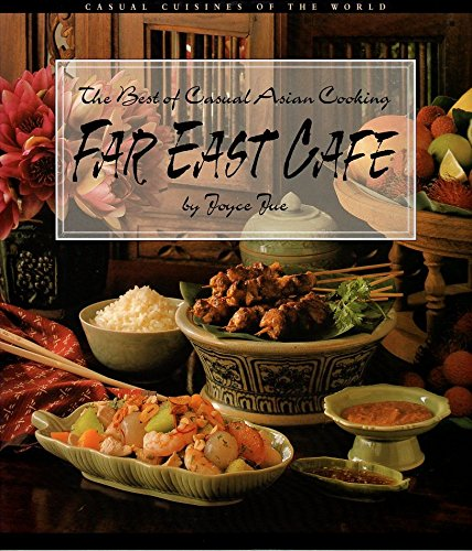 9781740895323: Far East Cafe: The Best of Casual Asian Cooking