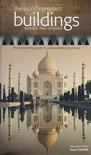 The World's Greatest Buildings , Revised and Updated.