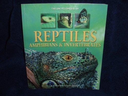9781740896696: The Encyclopedia of Reptiles, Amphibians & Invertebrates by Dr. Richard Vogt, Dr. Hugh Dingle Dr. No (2007) Paperback