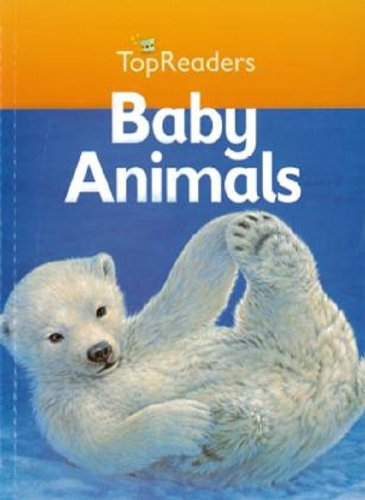 9781740897914: Top Readers: Baby Animals. Stage 1