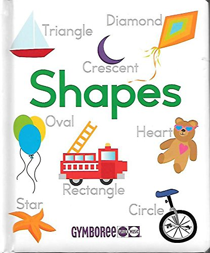 Gymboree Shapes: Weldon Owen, Inc.