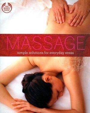 Massage simple solutions for everyday stress: Roseberry, Monica
