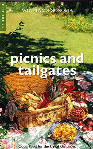 9781740899437: Picnics and Tailgates (Williams-Sonoma Outdoors Series)