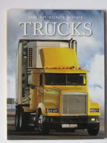 9781740899956: Trucks (Snapshot Picture Library)