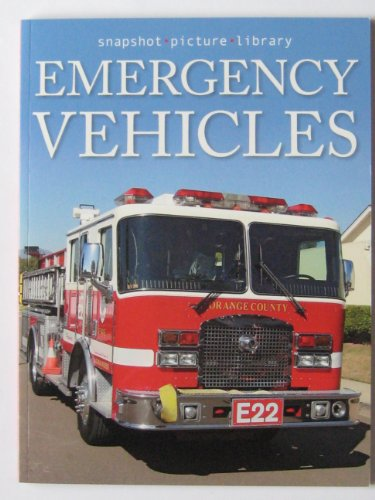 9781740899970: Emergency Vehicles (Snapshot Picture Library)