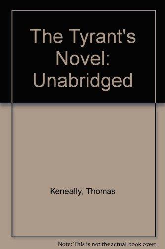 9781740932813: The Tyrant's Novel: Unabridged
