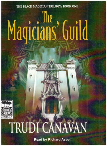 The Magicians' Guild: Unabridged: Trudi Canavan