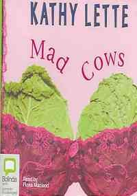 Mad Cows: Library Edition (1740935721) by Lette, Kathy