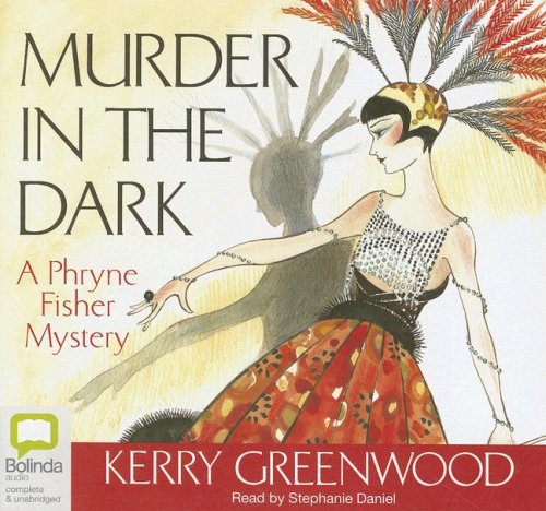 9781740939768: Murder in the Dark: A Phryne Fisher Mystery