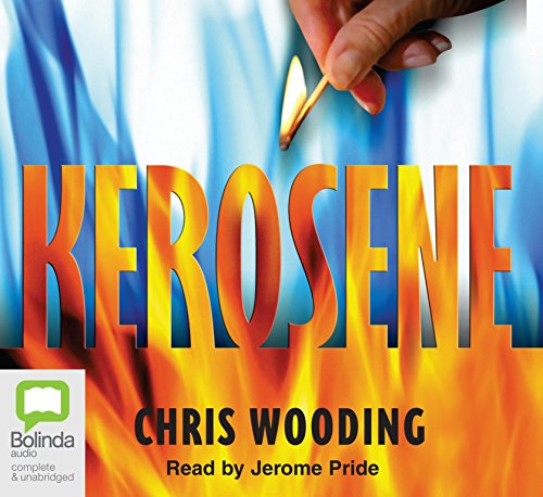 Kerosene (Compact Disc): Chris Wooding