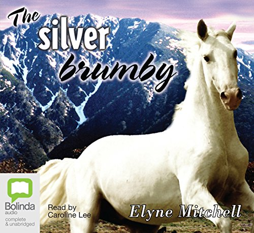 The Silver Brumby (Compact Disc): Elyne Mitchell