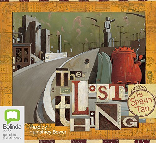 The Lost Thing (Compact Disc): Shaun Tan