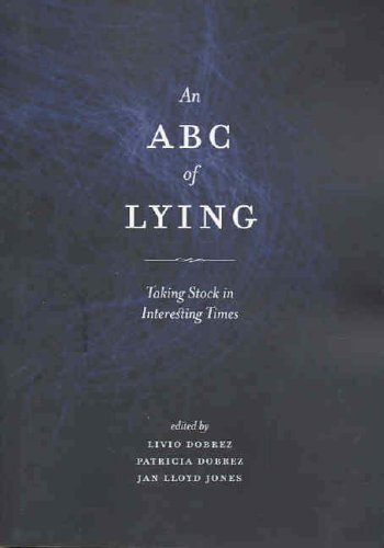 The ABC of Lying: Taking Stock in: Dobrez, Livio (editor);