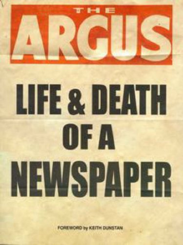 9781740971430: The Argus: Life and Death of a Newspaper