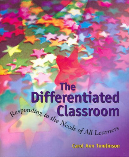 9781741013283: The Differentiated Classroom: Responding To The Needs Of All Learners