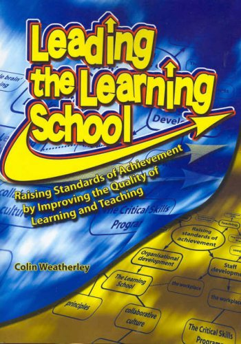 9781741013757: Leading the Learning School