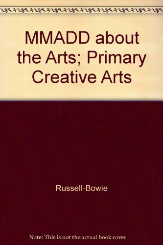 9781741032352: MMADD about the Arts; Primary Creative Arts